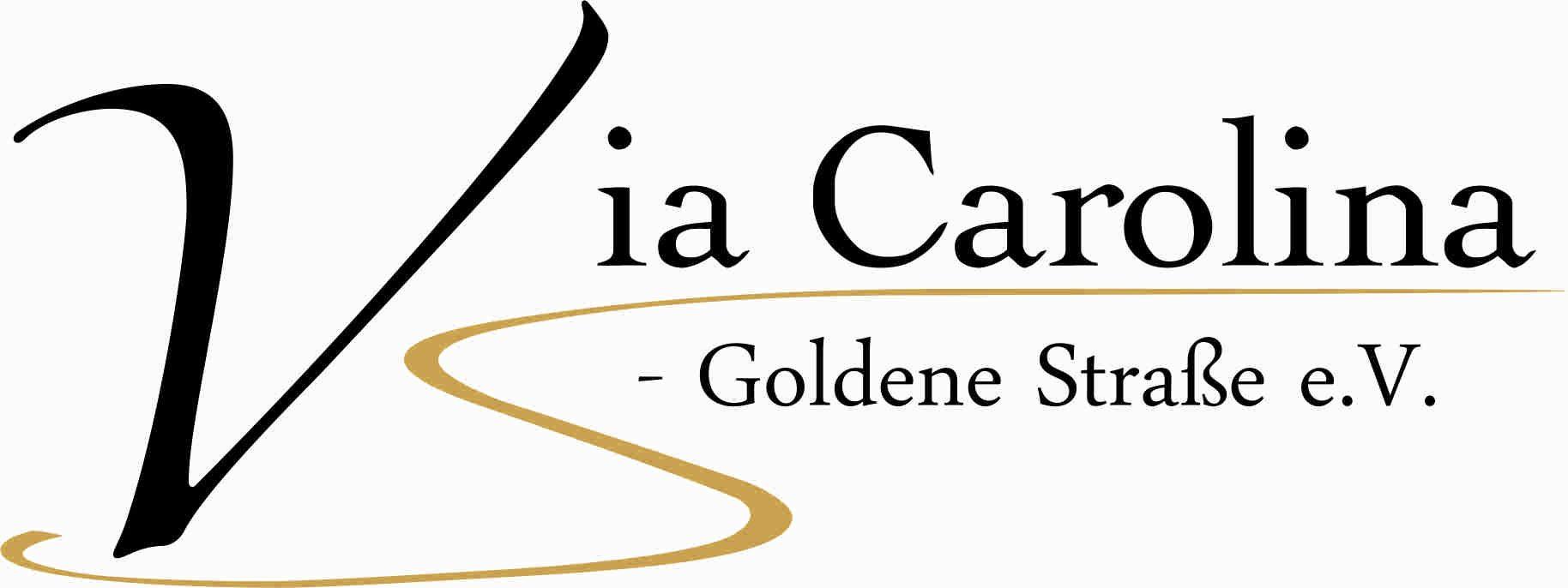 Via Carolina – Goldene Straße e. V.